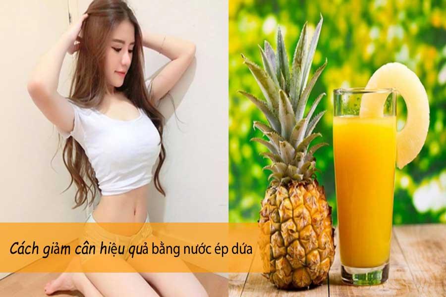 uống nước ép dứa có giảm cân không